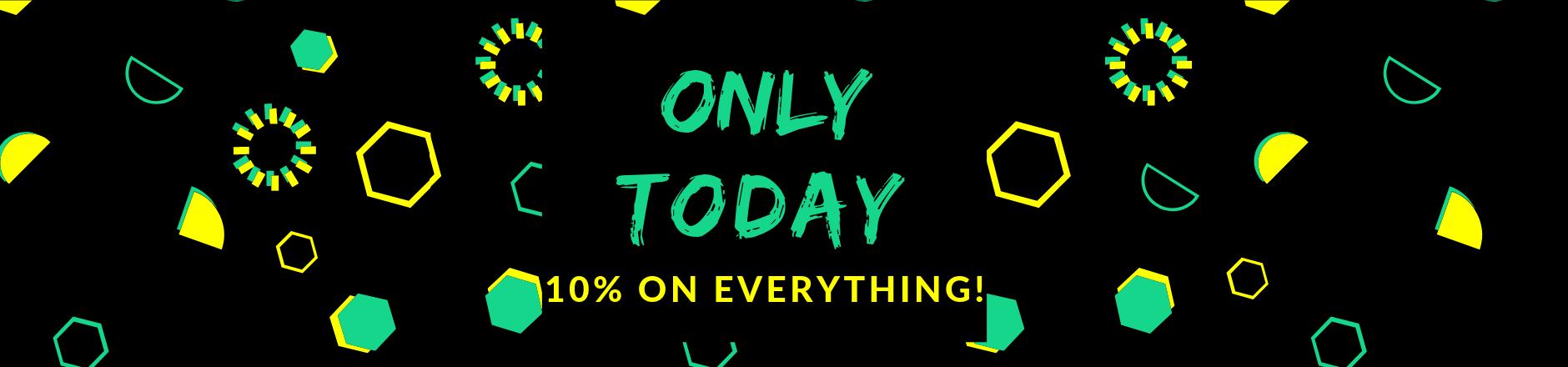 Banner Nur Heute| 10% auf Alles